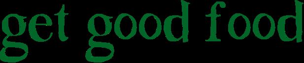 get-good-food